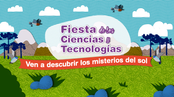 Cuarta Fiesta de las Ciencias y las Tecnologías