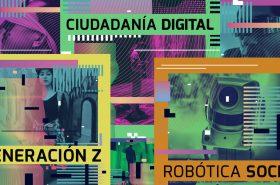 GENERACIÓN DIGITAL: LA WEBSERIE QUE BUSCA DECODIFICAR LOS CAMBIOS SOCIALES Y TECNOLÓGICOS POSPANDEMIA